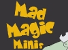 00-Mad Magic Minis